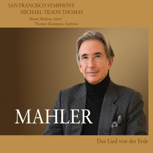 Play & Download Mahler: Das Lied von der Erde by San Francisco Symphony | Napster