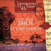 Masterworks of Worship Volume 2 - Bach: St. John Passion (Highlights) by The London Fox Choir