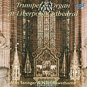 Trumpet And Organ at Liverpool Cathedral von Alan Stringer