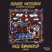 Messiaen: La Nativité du Seigneur by Inge Bønnerup