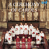 Play & Download A Ceremony of Carols by The Choir Of New College Oxford | Napster
