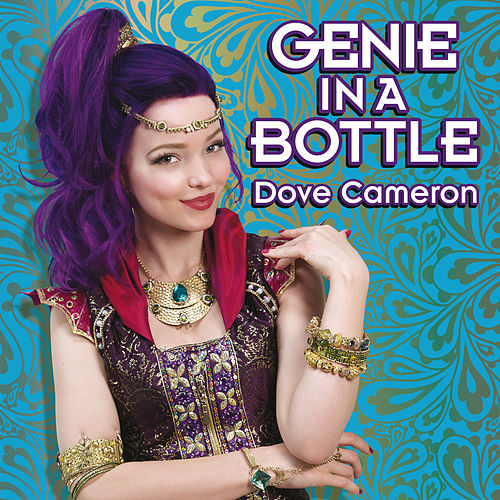 Genie in a Bottle de Dove Cameron