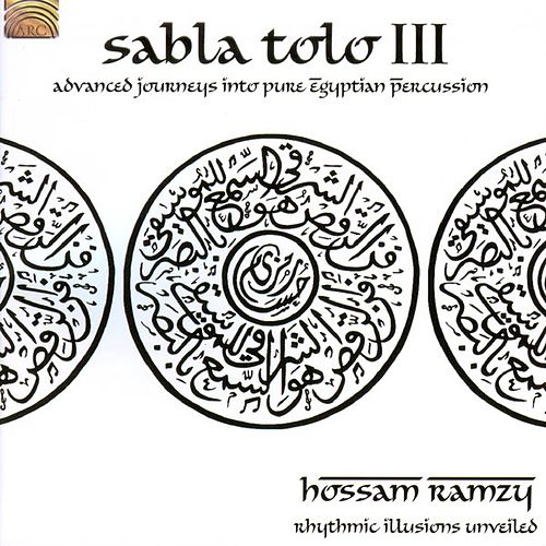 Play & Download Sabla Tolo III by Hossam Ramzy | Napster
