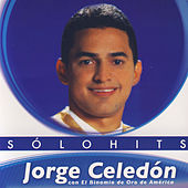Play & Download Solo Hits by Jorge Celedon | Napster
