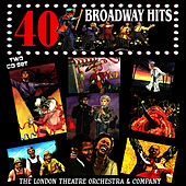 Play & Download 40 Broadway Hits by The London Theater Orchestra | Napster