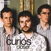 Play & Download Closer by The Curios | Napster