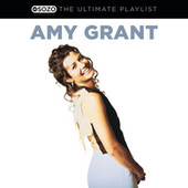 Play & Download The Ultimate Playlist by Amy Grant | Napster
