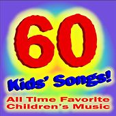 Play & Download 60 Kids Songs: Old Macdonald, Brahms Lullaby, Rockabye Baby and More! by All Time Favorite Children's Songs | Napster
