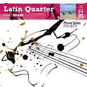 Play & Download Latin Quarter X: Brazilian: Hip-Hop, Funk, House, Ska, Reggae, Fusion, Rock, Rap & Urban by Various Artists | Napster