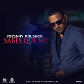 Play & Download Sabes Que No by Yovanny Polanco | Napster