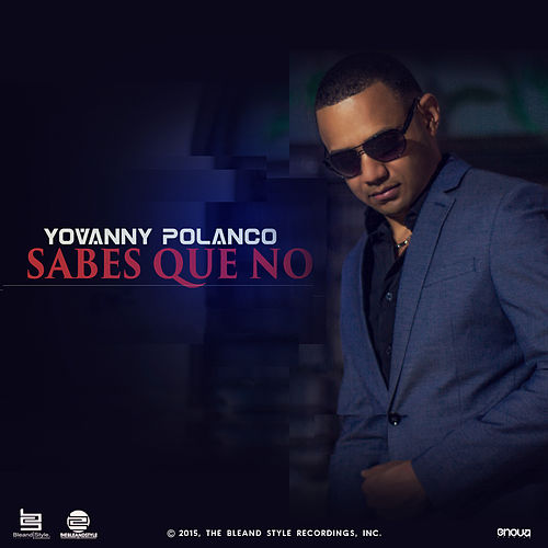Sabes Que No by Yovanny Polanco