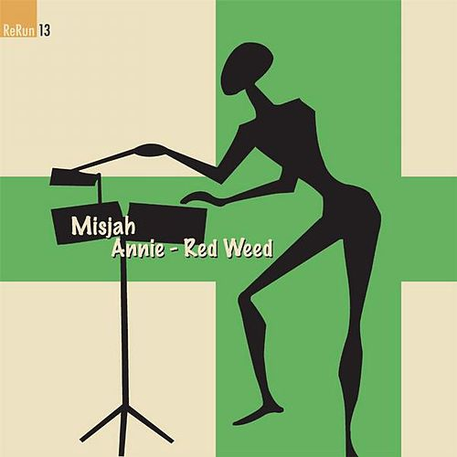 Red Weed/Annie by DJ Misjah