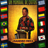 Play & Download Un Mundial de Éxitos by Lisandro Meza | Napster