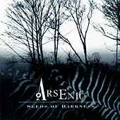 Play & Download Seeds of Darkness by Arsenic | Napster