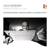 Play & Download Luca Lombardi: Piano Works (1963-2003) by Various Artists | Napster