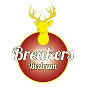 Play & Download Redrum/Down To The River by The Breakers | Napster