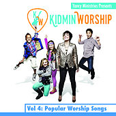 Play & Download Kidmin Worship Vol. 4: Popular Worship Songs by Yancy | Napster