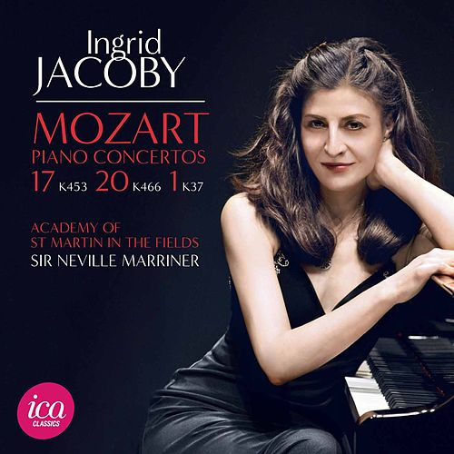 Play & Download Mozart: Piano Concertos Nos. 1, 17 & 20 by Ingrid Jacoby | Napster