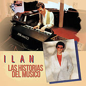 Play & Download Las Historias del Músico by Ilan Chester | Napster