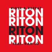 Play & Download Rinse & Repeat by Riton | Napster