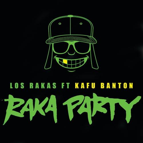 Play & Download Raka Party by Los Rakas | Napster