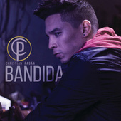 Play & Download Bandida by Christian Pagán | Napster