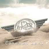 Play & Download Corazón Seco by El Poder Del Norte | Napster