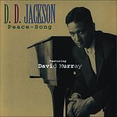 Play & Download Peace-Song (feat. David Murray) by D.D. Jackson | Napster