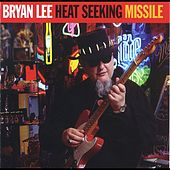 Heat Seeking Missile von Bryan Lee