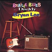 Braille Blues Daddy von Bryan Lee