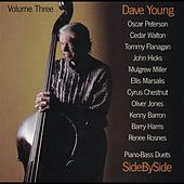 Play & Download Side By Side - Piano Bass Duets Vol. III by Dave Young | Napster