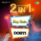 2 in 1: Naya Daur and Dosti by Various Artists