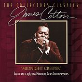 Midnight Creeper (The Complete 1967 Live Montreal James Cotton Sessions) by James Cotton