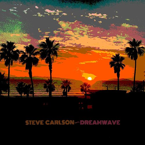 Dreamwave by Steve Carlson