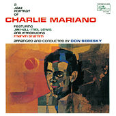 Play & Download A Jazz Portrait of Charlie Mariano by Charlie Mariano | Napster