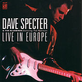 Play & Download Live In Europe by Dave Specter | Napster