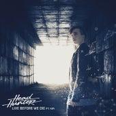Live Before We Die by Headhunterz