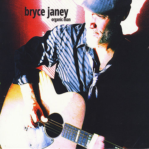 Play & Download Organic Man by Bryce Janey | Napster