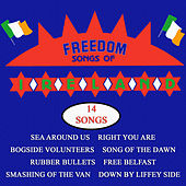 Play & Download Freedom Songs of Ireland by Various Artists | Napster