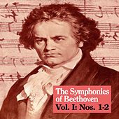 Play & Download The Symphonies of Beethoven, Vol. I: Nos. 1-2 by Royal Philharmonic Orchestra | Napster