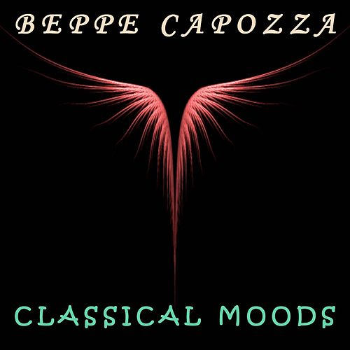 Classical Moods by Beppe Capozza