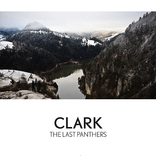 Play & Download The Last Panthers by Clark | Napster