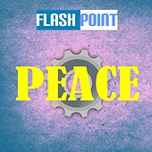 Play & Download Peace by Flashpoint | Napster