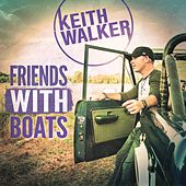 Friends With Boats by Keith Walker