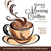 Play & Download Hymns with Morning Coffee, Vol. 2 by Studio Players | Napster