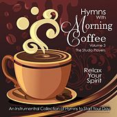 Play & Download Hymns with Morning Coffee, Vol. 3 by Studio Players | Napster