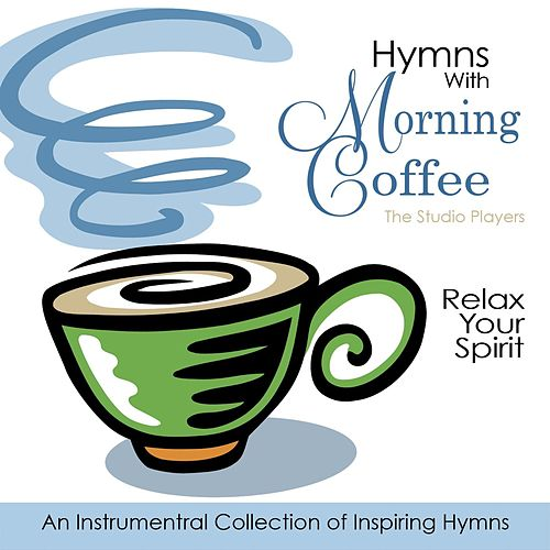 Hymns with Morning Coffee, Vol. 1 by Studio Players