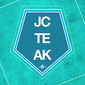 Play & Download JCTEAK, Vol. 6 by Various Artists | Napster