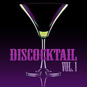 Discocktail, Vol. 1 by Various Artists