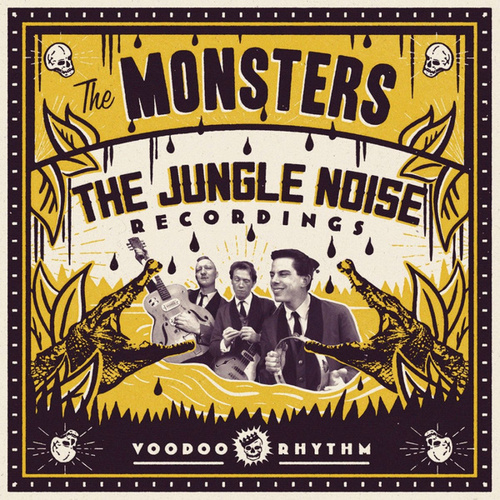 Play & Download The Jungle Noise Recordings by The Monsters | Napster